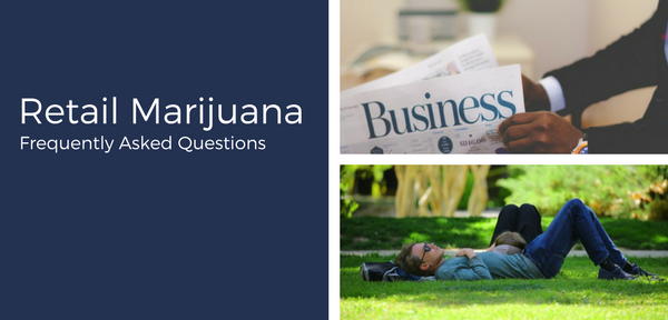 Retail Marijuana FAQs